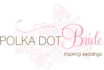 Featured on Polka Dot Bride wedding blog